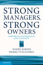 Strong Managers, Strong Owners: Corporate Governance and Strategy