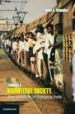 Towards a Knowledge Society: New Identities in Emerging India