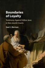 Boundaries of Loyalty: Testimony against Fellow Jews in Non-Jewish Courts