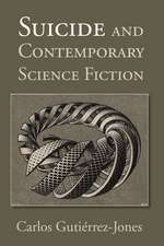 Suicide and Contemporary Science Fiction