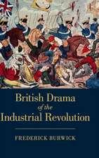 British Drama of the Industrial Revolution