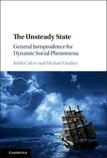 The Unsteady State: General Jurisprudence for Dynamic Social Phenomena