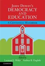 John Dewey's Democracy and Education: A Centennial Handbook