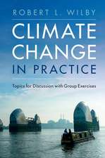 Climate Change in Practice  : Topics for Discussion with Group Exercises