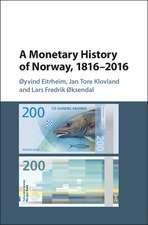 A Monetary History of Norway, 1816–2016