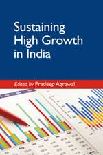 Sustaining High Growth in India