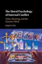 The Moral Psychology of Internal Conflict: Value, Meaning, and the Enactive Mind
