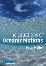 The Equations of Oceanic Motions