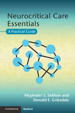 Neurocritical Care Essentials: A Practical Guide