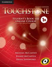 Touchstone Level 1 Student's Book with Online Course B (Includes Online Workbook)