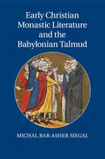 Early Christian Monastic Literature and the Babylonian Talmud
