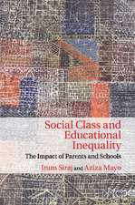 Social Class and Educational Inequality: The Impact of Parents and Schools