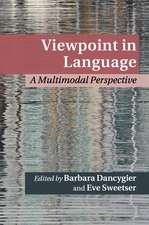 Viewpoint in Language: A Multimodal Perspective