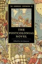 The Cambridge Companion to the Postcolonial Novel