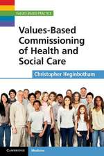 Values-Based Commissioning of Health and Social Care
