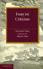 Essay on Criticism: Edited with Introduction and Notes