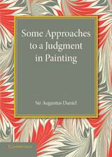 Some Approaches to a Judgment in Painting: The Rede Lecture 1940