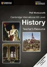 Cambridge International AS Level History Teacher's Resource CD-ROM