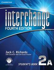 Interchange Level 2 Student's Book A with Self-study DVD-ROM