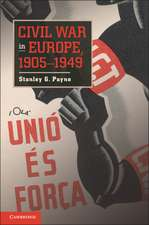 Civil War in Europe, 1905–1949