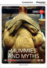 Mummies and Myths Low Intermediate Book with Online Access