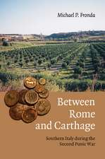 Between Rome and Carthage: Southern Italy during the Second Punic War