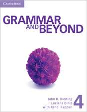 Grammar and Beyond Level 4 Student's Book, Online Workbook, and Writing Skills Interactive Pack