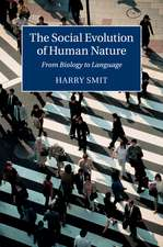 The Social Evolution of Human Nature: From Biology to Language