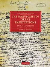 The Manuscript of Great Expectations: From the Townshend Collection, Wisbech