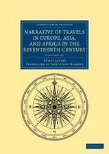Narrative of Travels in Europe, Asia, and Africa in the Seventeenth Century 2 Volume Set