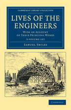 Lives of the Engineers 3 Volume Set: With an Account of their Principal Works; Comprising Also a History of Inland Communication in Britain