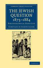 The Jewish Question, 1875–1884: Bibliographical Hand-List