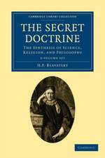 The Secret Doctrine 3 Volume Paperback Set: The Synthesis of Science, Religion, and Philosophy