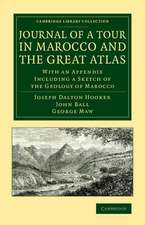 Journal of a Tour in Marocco and the Great Atlas: With an Appendix Including a Sketch of the Geology of Marocco