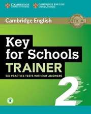Key for Schools Trainer 2 Six Practice Tests without Answers with Audio