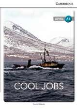 Cool Jobs Level A1 SEP Edition