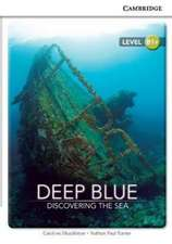 Deep Blue: Discovering the Sea Level B1+ SEP Edition