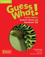 Guess What! Level 1 Student's Book and Workbook B with Online Resources Combo Edition