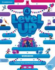 Level Up Level 4 Workbook with Online Resources and My Home Booklet