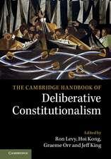 The Cambridge Handbook of Deliberative Constitutionalism