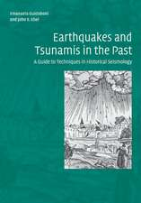 Earthquakes and Tsunamis in the Past: A Guide to Techniques in Historical Seismology