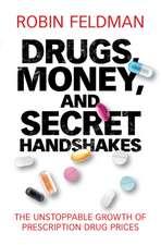 Drugs, Money, and Secret Handshakes