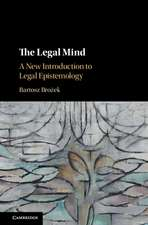 The Legal Mind: A New Introduction to Legal Epistemology
