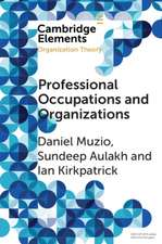 Professional Occupations and Organizations