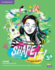 Shape It! Level 3 Combo A Student's Book and Workbook with Practice Extra