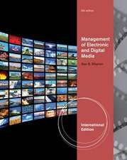 Management of Electronic and Digital Media, International Edition