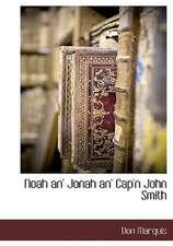 Noah An' Jonah An' Cap'n John Smith