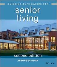 Building Type Basics for Senior Living