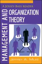 Management and Organization Theory: A Jossey–Bass Reader