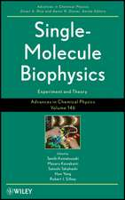 Single–Molecule Biophysics: Experiment and Theory